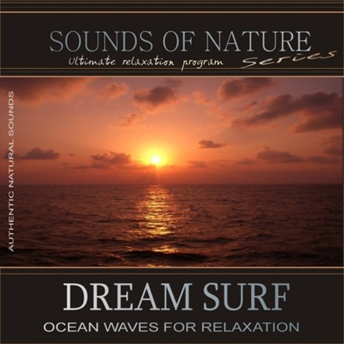 Dream Surf: Ocean Waves for Relaxation (Sounds of Nature)