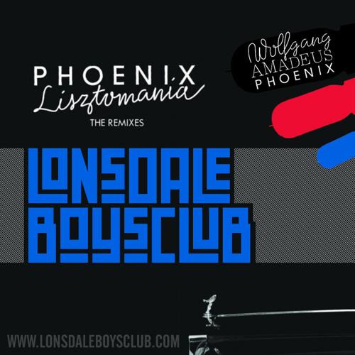 Phoenix - Lisztomania (Lonsdale Boys Club Remix)