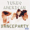 Anywhere Is - Turbo American Danceparty remix