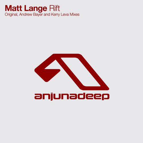 Matt Lange - Rift (Original Mix)