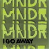 MNDR - I Go Away (The Oos & Ahhs Dubstep Remix)
