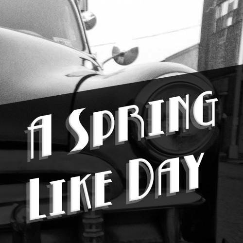 A Spring Like Day - Teaser