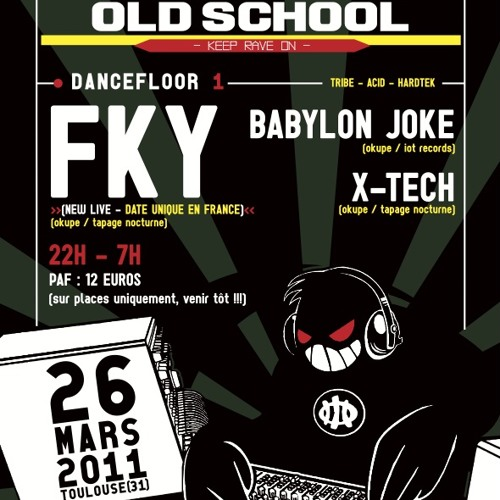 BACK TO THE OLD SCHOOL @ INOX CLUB (TOULOUSE)