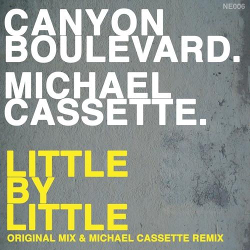 Canyon Boulevard - Little by little Michael Cassette remix