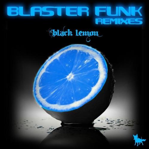 Blasterfunk - Black Lemon (Nick Mentes Re-Drums)
