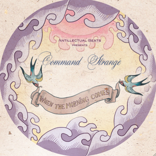 Command Strange - When The Morning Comes (Antillectual Beats 001 12' PROMO OUT NOW!!)