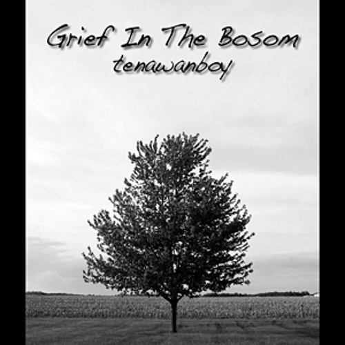 Grief In The Bosom