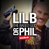 LIL B - Dr. Phil