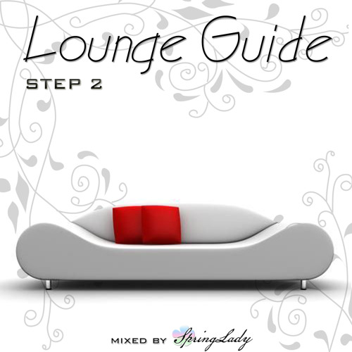 Lounge Guide (step 2) mixed by SpringLady