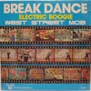(Step Up 3D) West Street Mob - Break Dance - Electric Boogie (IMG Retouch)