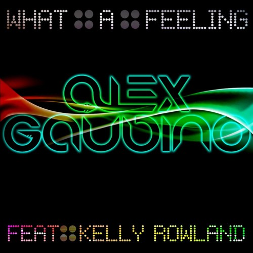 Alex Gaudino Feat Kelly Rowland-What A Feeling (Sergio D'Angelo Remix)