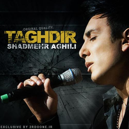 Shadmehr Aghili - Taghdir