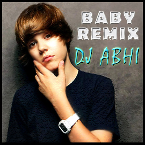 Justin Bieber Baby Club REMIX DJ ABHI