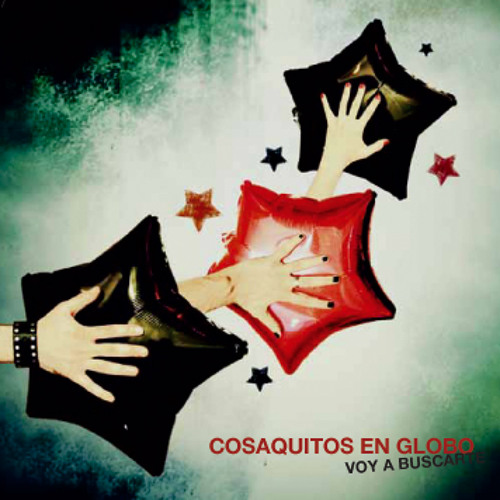Cosaquitos en Globo [Voy a Buscarte EP - 2011] - No es Igual