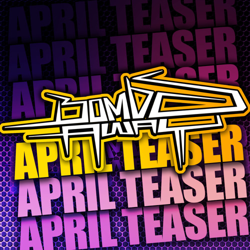 Bombs Away - April's Heptagonal  7 Track Teaser!