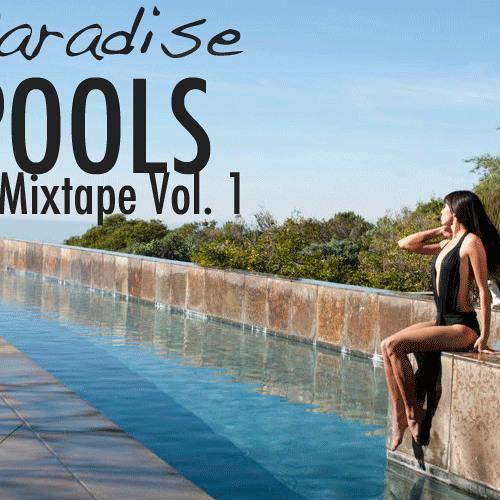 Paradise - Pools Mixtape Vol. 1