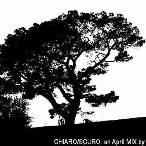 chiaro/scuro  an april MIX