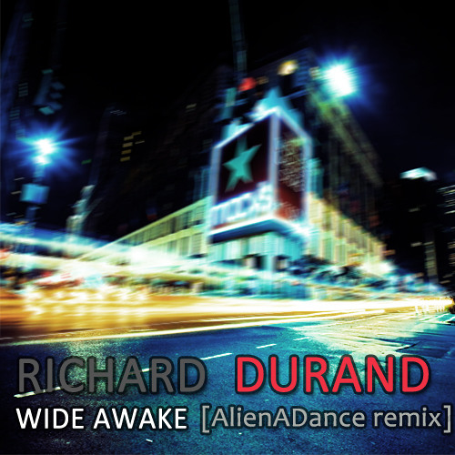 Richard Durand - Wide Awake (AlienADance bootleg)