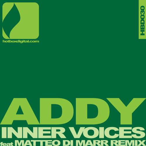 Addy - Inner Voices (Matteo DiMarr Remix) [Hotbox Digital]