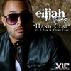 Handclap - Elijah King ft TPain, Young Cash