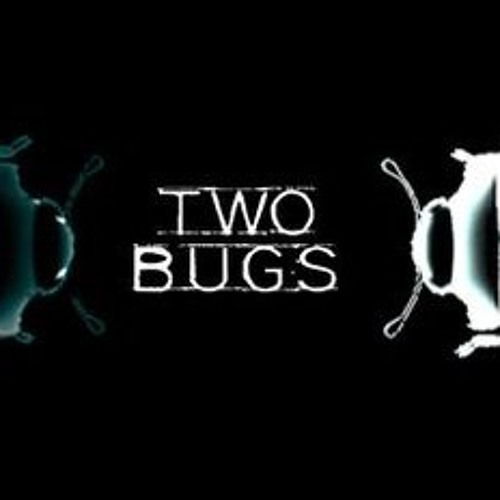 Two Bugs - Diseases of this Sort