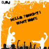 Download Hello, Tonight I Want More Mp3