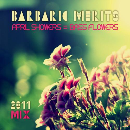 April Showers = Bass Flowers 2011 Mix