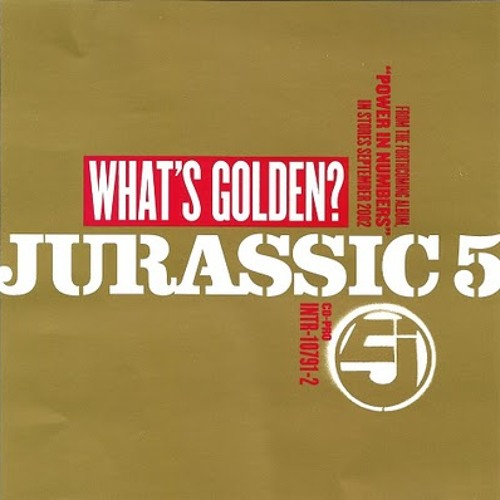 Jurassic 5 - What's Golden (Dylan Sanders Remix)