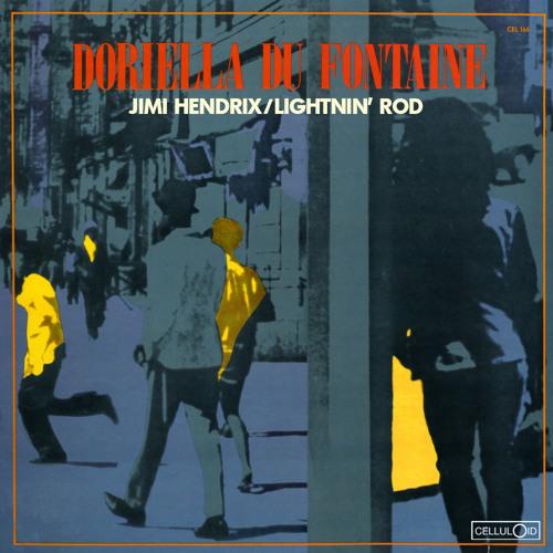 Jimi Hendrix & Lightnin' Rod - Doriella Du Fontaine