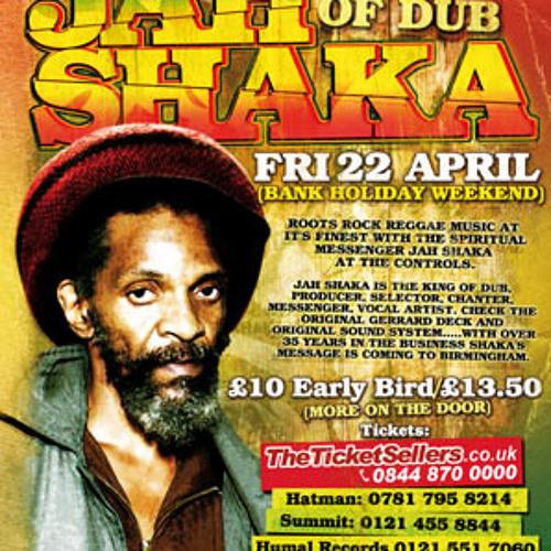 Jah Shaka - 22nd April - Birmingham
