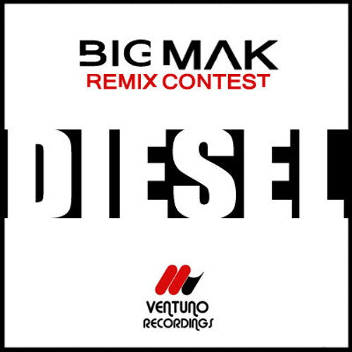 Big Mak - Diesel (Electrofixed Remix) [FREE DOWNLOAD]