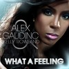 Alex Gaudino ft. Kelly Rowland - What A Feeling (Hardwell Remix)