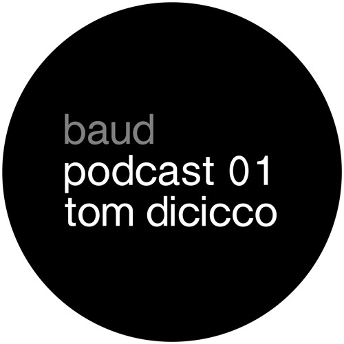 baud podcast 01 tom dicicco