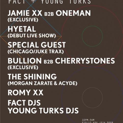 'Live From' - FACT x Young Turks - Jamie xx b2b Oneman