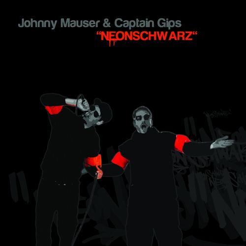 Captain Gips & Johnny Mauser-Neonschwarz-In den Koepfen