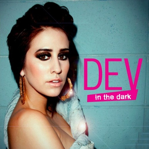 Dev ft. The Cataracs - In The Dark(faNiS.S Extended Mix)