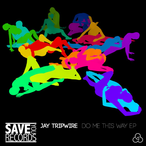 Jay Tripwire - Do Me This Way (DeadEcho remix) (sample) - Save You Records