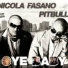 Nicola Fasano Feat. Pitbull - Oye Baby (Radio Mix)