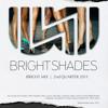 Bright Shades - BRIGHT MIX  1 (recorded for Finnish National Radio YLEX, XmiX series)