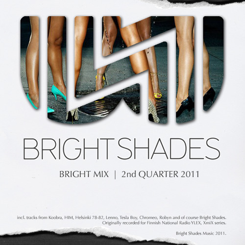 Bright Shades - BRIGHT MIX  1 (recorded for Finnish National Radio YLEX, XmiX series)
