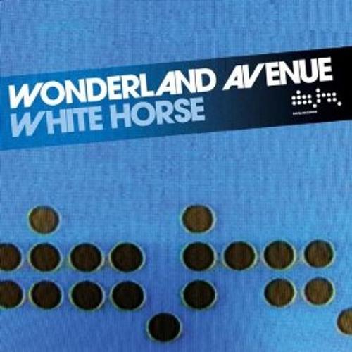Wonderland avenue - White Horse ( Elliot Wright Re-Rub FREE DOWNLOAD)