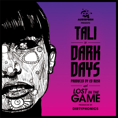Tali & Dirtyphonics - Lost In The Game