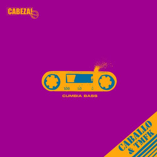 Cabeza! 037 - Caballo & TMFK - Cumbia Bass