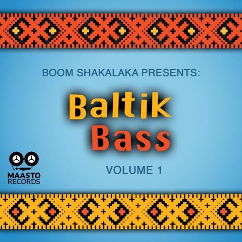 Boom Shakalaka presents: Baltik Bass vol. 1