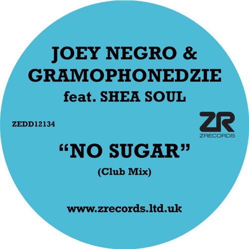 Joey Negro and Gramophonedzie - No Sugar (Club Mix) - SAMPLE