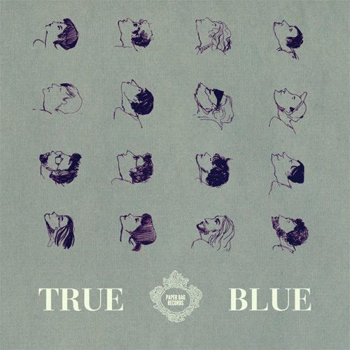 Paper Bag Records 'True Blue'