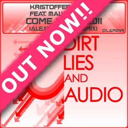 Kristoffer Elmqvist feat. Malva Lardén - Come Home 2011 (Alexis Mixail Remix) Out Now!
