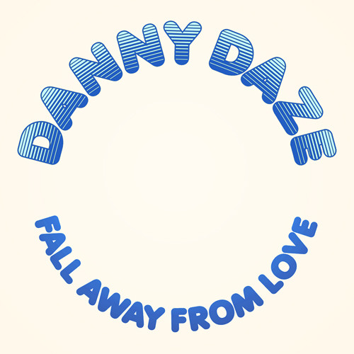 Danny Daze - Fall Away From Love