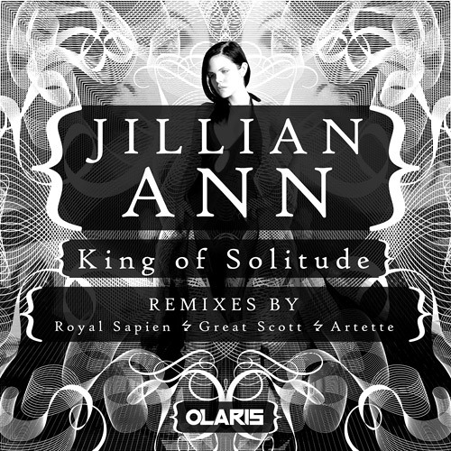 Jillian Ann - King of Solitude - Royal Sapien Remix