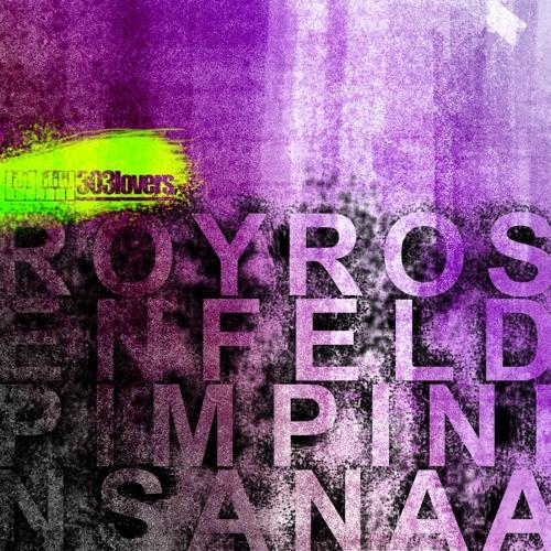 ROY ROSENFELD - PIMPIN IN SANAA (LUIGI ROCCA REMIX)